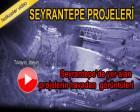 Seyrantepe'de yer alan projeler havadan görüntülendi!