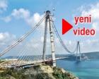 3. Köprü ve Kuzey Marmara Otoyolu'nda son durum!