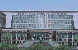 Bursa Ali Osman Sönmez Devlet Hastanesi'nin inşaatı TBMM'de!