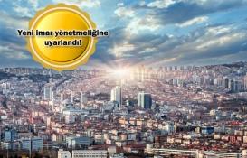 Ankara'da imar yönetmeliği değişti!