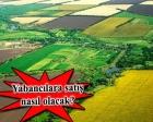 Yabancı gerçek kişilerin tarım arazisi edinimleri hakkında duyuru!
