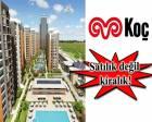 Koç, The İstanbul Veliefendi'deki dairelerini satmıyor!