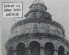 1962 yılında Galata Kulesi turistik kule olacakmış!