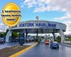 Atatürk Havalimanı'nı AKOM taşıyacak!