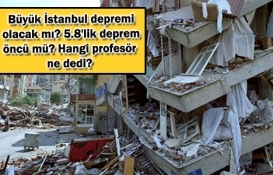 Deprem profesörleri İstanbul depremi için ne diyor?