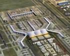 3. Havalimanı'nın ilk etabı 2017'de tamamlanacak!