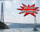 Yavuz Sultan Selim Köprüsü'nün kuleleri son halini aldı!