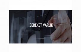 Bereket Varlık Kiralama'dan 210 milyon TL'lik kira sertifikası ihracı!