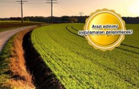 Arazi bankacılığı modeli ile araziler üretime kazandırılacak!
