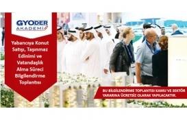 GYODER Akademi Yabancıya Konut Satışı Toplantısı 21 Mayıs'ta!