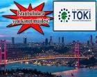 TOKİ'den İstanbul'a 5 bin 200 yeni konut!