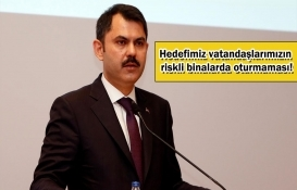 Murat Kurum'dan kentsel dönüşüm açıklaması!