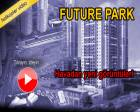 Future Park İstanbul'un havadan son videosu!