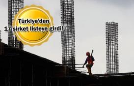 Dünyanın en büyük inşaat firmaları belli oldu!