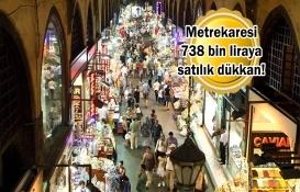 Kapalıçarşı'da 16 metrekarelik dükkan 12 milyon TL'ye satılıyor!