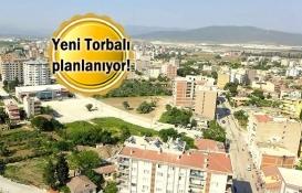 İzmir Torbalı'nın 50 yıllık imar sorunu çözülüyor!