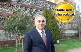 Ergün Turan: Suriçi millet bahçesi olacak!