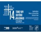 14. TSMD Yapı Sektörü Buluşması 21-22 Eylül'de!