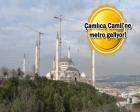 Altunizade-Çamlıca Metro Hattı inşaatı başlıyor!