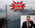 Yavuz Sultan Selim Köprüsü'nün inşaatı 10 güne bitiyor!