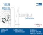 TSMD Sağlık Yapıları Paneli 26 Mayıs'ta!