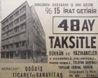 1963 yılında Doğubank'ta 48 ay taksitle dükkan ve yazıhane!