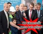 Kadir Topbaş'tan metro müjdesi!