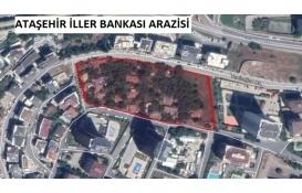 Ataşehir'deki İller Bankası arazisinde yükseklik 20'den 9'a düşürüldü!
