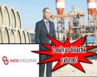 Nata Holding, Türkmenistan'ı yeniden inşa edecek!