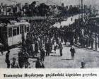 1947 yılında Haydarpaşa Köprüsü'nden ilk tramvay geçmiş!
