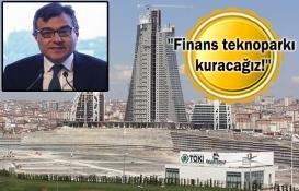 İstanbul Finans Merkezi 2022'de açılacak!