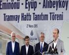 Eminönü-Eyüp-Alibeyköy tramvayı tanıtıldı!