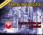 Kartal'da yer alan projelerin havadan görüntüleri!