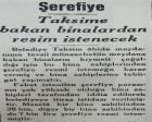 1932 yılında Belediye Taksim'deki binalardan şerefiye parası istemiş!